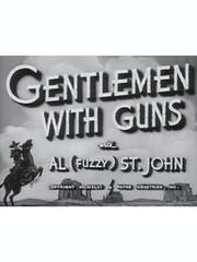 Gentlemen With Guns